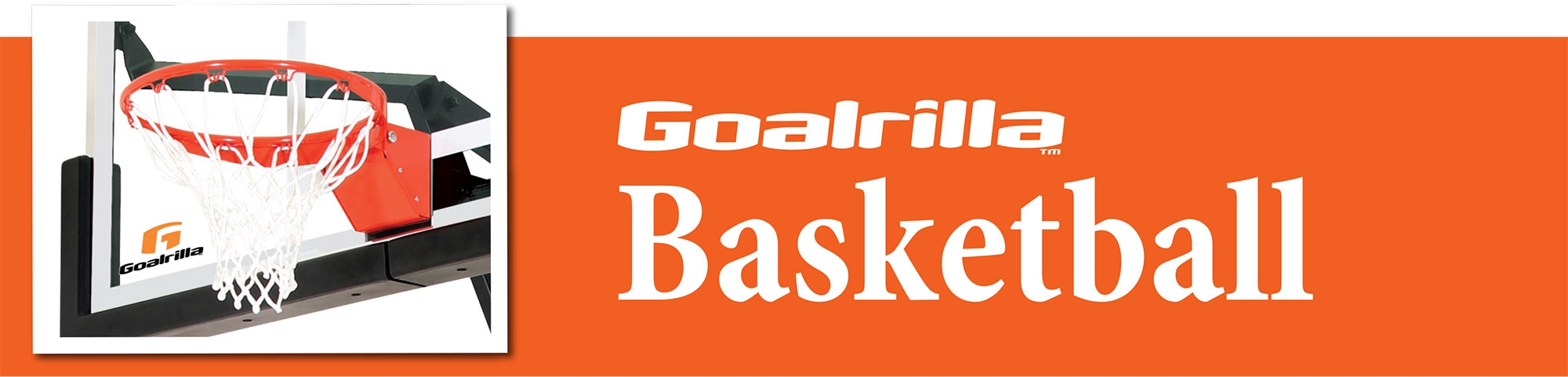 Goalrilla® Basketball Systems