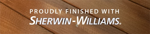Proudly Stained with Sherwin-Williams